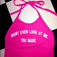 SWEET LORD O'MIGHTY! DONT EVEN LOOK AT ME HALTER IN PINK