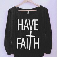 Have Faith Wide-neck Shirt