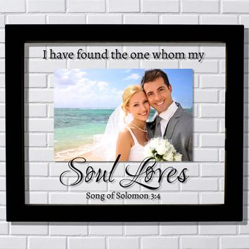 I have found the one whom my soul loves - Song of Solomon 3:4 - Floating Photo Picture Frame - Wedding Gift Bride Groom Romantic Present