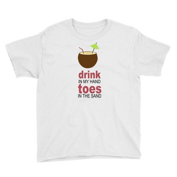 drink in my hand Youth Tee
