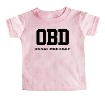 OBD Obsessive Brunch Disorder Baby Tee