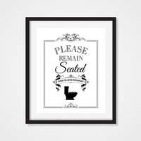 Bathroom Art Print, Funny Bathroom Art 'Please Remain Seated' Funny Art 5x7, 8x10, 11x14 Funny Bathroom Print, Funny Wall Art, Toilet Humor