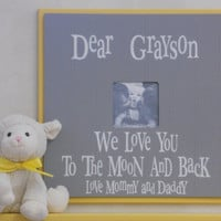 Yellow and Gray Baby Boy Nursery - Love You To The Moon - Personalized Name Frame - Custom Photo Frame Wall Decor