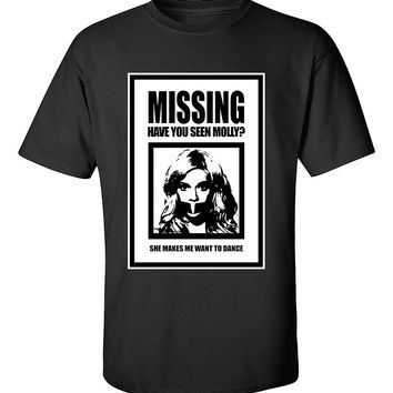 Missing Molly Have You Seen Molly Poster She makes me want to dance T-Shirt