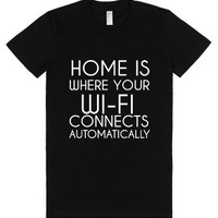 Home Is Where Your Wi Fi Connects-Female Black T-Shirt