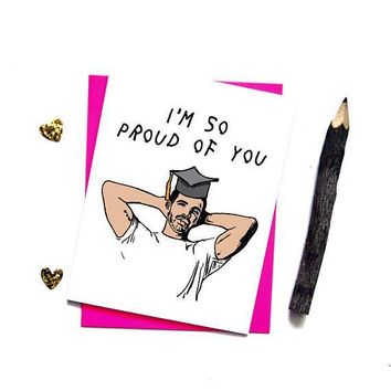 Drake So Proud Of You Funny Happy Graduation Greeting Card
