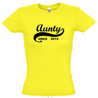 Aunty since 2014 (Any Year),gift ideas,humor shirts,humor tees,gift for her,gift for aunt,gift for sister,gift for mom,birthday gift,cotton
