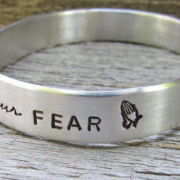 Bracelet Let Your Faith Be Bigger Than Your Fear Hand Stamped Cuff Aluminum FOUR Sizes NEW 12g Metal Thicker Sturdier Christian Prayer