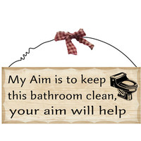 "Wooden Sign Decor - Bathroom Aim 10"" x 4"""