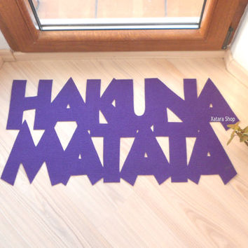 "Fun doormat ""Hakuna Matata"". The Lion King. It means no worries."