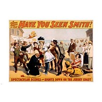 have you seen smith VINTAGE BROADWAY POSTER 1898 24X36 theatrical