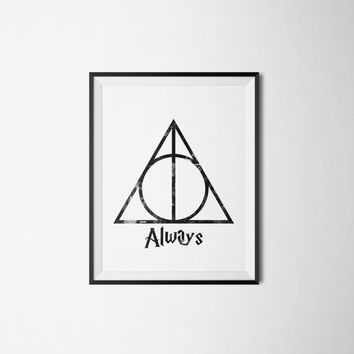 Harry Potter Death Hallows Always Watercolor Print - Geek Art - Quote Poster - Printable Art