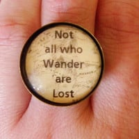 Not All Who Wander Are Lost Ring. Lord of the Rings Gandalf Quote. Adjustable Band.