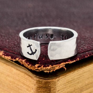 I Refuse to Sink Ring - Secret Message Ring -  Affirmations - Aluminum Hand Stamped Ring