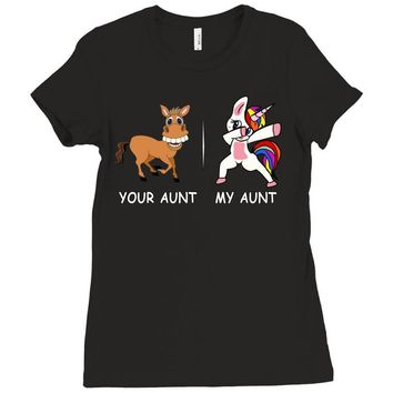 your aunt my aunt Ladies Fitted T-Shirt