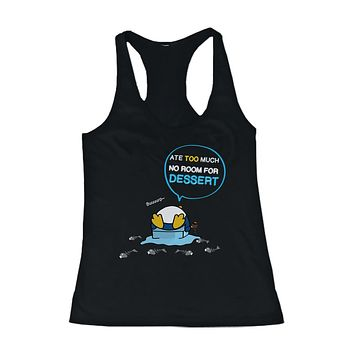 Penguin Ate Too Much No Room For Dessert Women's Tank Top Cute Tanktop
