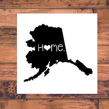 Alaska Home Decal | Alaska State Decal | Homestate Decals | Love Sticker | Love Decal  | Car Decal | Car Stickers | Bumper | 042