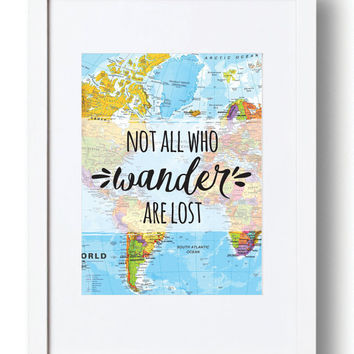 Not all who Wander are Lost Print. Instant Download, Digital Art Print, Great Last Minute Gift!