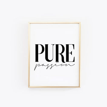 Pure Passion - Affiche scandinave - Printable Poster - Inspirational Poster - Printable Print - Instant Download -  Typography Poster