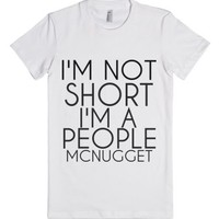 I'm Not Short I'm A People Mcnugget-Female White T-Shirt