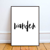 wander print,wander printable,wanderlust print,instant download,home decor,wall decor,wall hanging,word art,watercolor print