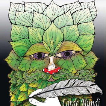 The Sacred Plants Coloring Book: An Corde Mundi Original Art Coloring Book for Adults (Volume 2)
