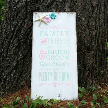 Rustic Beach Wedding No Seating Plan Sign, Distressed Wedding Sign, Seating Sign, Open Seating Sign, Pink and Mint Wedding