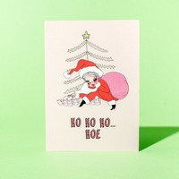 Ho Ho Ho Hoe Greeting Card