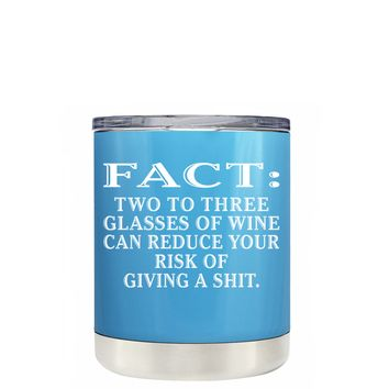 TREK FACT Two To Three Glasses Reduces Risk on Baby Blue 10 oz Lowball Tumbler