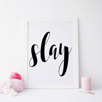Beyonce Slay, typography art,print home decor song lyrics print,Beyoncé Quote Girl Room Decor I woke up like this Beyonce Queen B