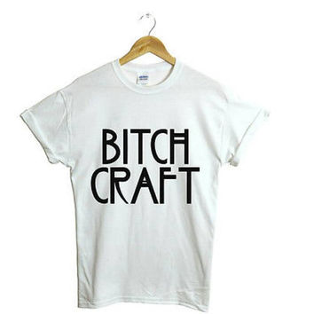 Bitch craft white black burgundy grey t shirt screenprint graphic t shirt