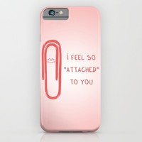"I feel so ""attached"" to you iPhone & iPod Case by Adrian Serghie"
