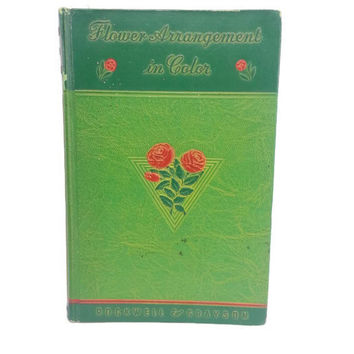 Ornate Shabby Chic Book,1940 Flower Arrangement in Color, Distressed Decor, Shabby Chic, Table Decor, Green Book, Embossed, Decorative Book