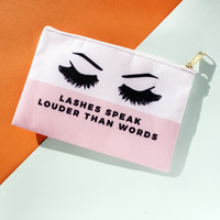Lashes Speak Louder Than Words Makeup Bag, Makeup Pouch, Custom Bag (More Colors)