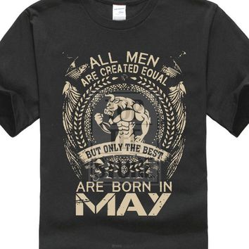 All Men Are Create Equal The Best Are Born in May - Taurus Zodiac