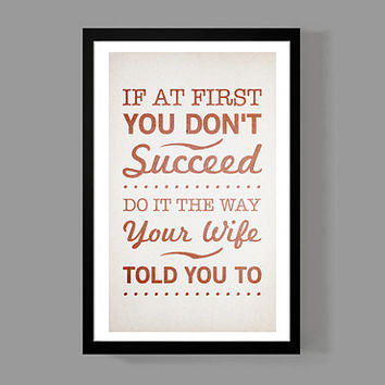If at First You Don't Succeed - Wife Edition Poster - Gift for Wife - Relationships
