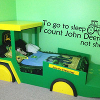 John Deer Tractor Wall Decal To go to sleep I count tractors not sheep Vinyl Wall Decal