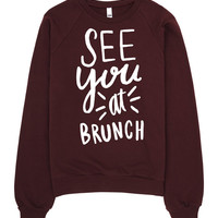 See you at brunch - Fleece Raglan Sweatshirt - unisex