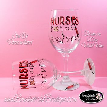Hand Painted Wine Glass - Nurses Fix Cuts - Original Designs by Cathy Kraemer