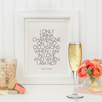 Coco Chanel Print Champagne,I Only Drink Champagne,Chanel Sign,Bar Decor,Bar Wall Art,Bar Quote,Coco Chanel Quote,Fashion Print,Fashionista