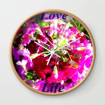 Love Life Wall Clock by Chris' Landscape Images & Designs