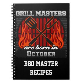 Grill Masters Are Born In October Personalized Spiral Notebook