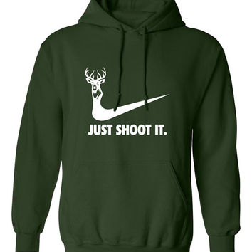just shoot it hunting buck doe deer funny US dope hoodie hooded sweatshirt Mens Womens Ladies USA Canada wild wildlife moose turkey ML-169