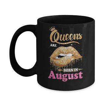 Lipstick Black Queens Are Born In August Birthday Gift Mug