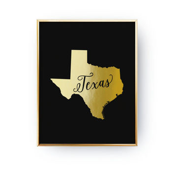 Texas Print, Texas State Print, Real Gold Foil Print, USA State Poster, Texas State Map, USA State, Texas Silhouette, Black Background, 8x10