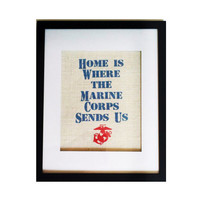 8x10 Burlap Print - Home is Where the Marine Corps Sends Us, Military Decor, Home Decor, Country, Rustic Print
