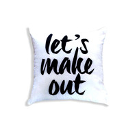 Lets Make Out Throw Pillow