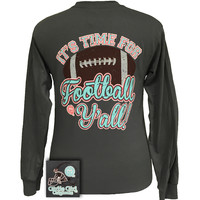 Girlie Girl Originals Time For Football Y'all Team Long Sleeve T Shirt