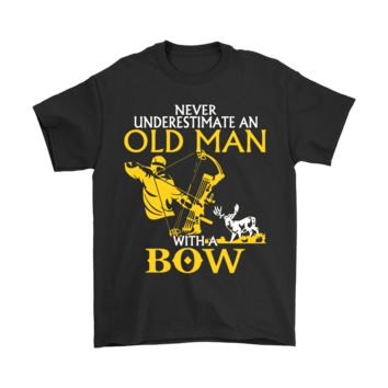 ESB8HB Never Underestimate An Old Man With A Bow Shirts
