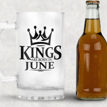 Kings are Born in June Frosted Beer Mug, 16oz Frosted Beer Stein